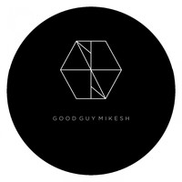 Good Guy Mikesh - Cookies EP
