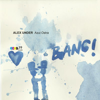 Alex Under - Azul Ostra