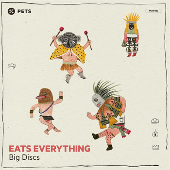 Eats Everything - Big Discs EP
