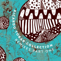 Ricardo Tobar - Ricardo Tobar - Collection Remixes Pt. 1