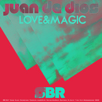 Juan de Dios - Love & Magic
