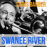 Chris Barber - Swanee River