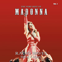 Madonna - The Very Best Of - Radio Waves 1984-1995, Vol. 1