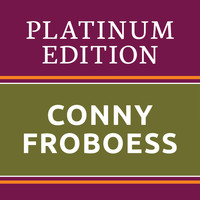 Conny Froboess - Conny Froboess - Platinum Edition (The Greatest Hits Ever!)