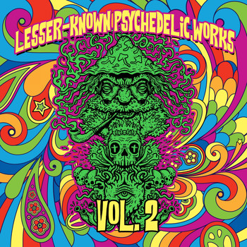 Various Artists - Lesser-Known Psychedelic Works, Vol. 2