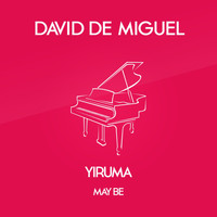 David de Miguel - May Be