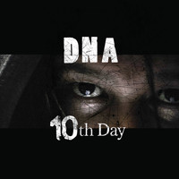 DNA - 10th Day