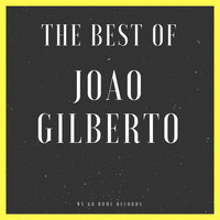 Joao Gilberto - The Best Of Joao Gilberto