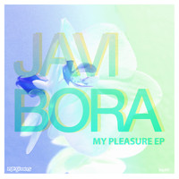 Javi Bora - My Pleasure