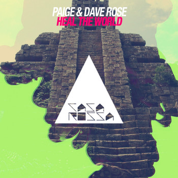 Paige, Dave Rose - Heal the World