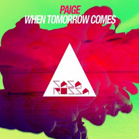 Paige - When Tomorrow Comes