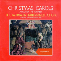 The Mormon Tabernacle Choir - Christmas Carols Around The World (Original Album)