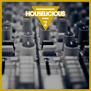 Various Artists - Houselicious, Vol. 4