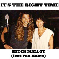 Van Halen - It's the Right Time (feat. Van Halen)