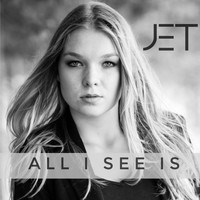 JET - All I See Is