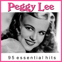 Peggy Lee - Peggy Lee - 95 essential hits [Remastered]