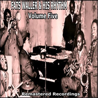 Fats Waller & His Rhythm - Fats Waller & His Rhythm - Volume Five