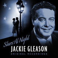 Jackie Gleason - Stars at Night