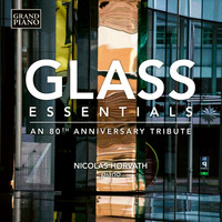 Nicolas Horvath - Glass Essentials: An 80th Anniversary Tribute