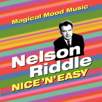 Nelson Riddle - Nice 'N' Easy
