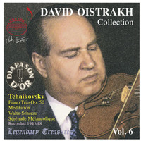 David Oistrakh - Tchaikovsky: Chamber Works, Vol. 6