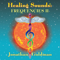 Jonathan Goldman - Healing Sounds: Frequencies II