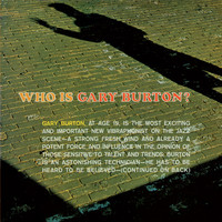 Gary Burton - Who Is Gary Burton? (Bonus Track Version)