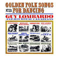 Guy Lombardo & His Royal Canadians - Golden Folk Songs for Dancing
