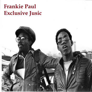Frankie Paul - Frankie Paul Exclusive Jusic