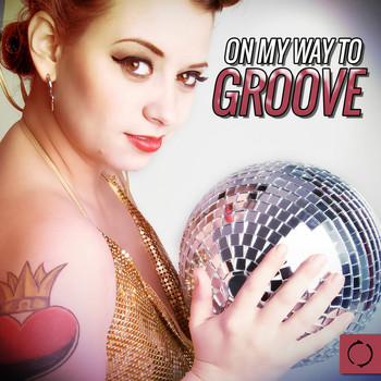 Various Artists - On My Way to Groove