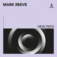 Mark Reeve - New Path