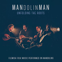 Mandolinman - Unfolding the Roots