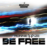Ronnie Maze - Be Free