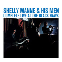 Shelly Manne - Complete Live at the Black Hawk