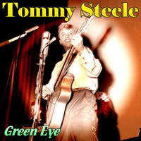 Tommy Steele - Green Eye