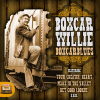 Boxcar Willie - Boxcar Blues