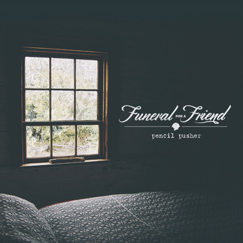 Funeral For A Friend - Pencil Pusher