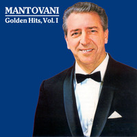 Mantovani - Golden Hits, Vol. I
