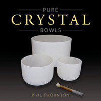 Phil Thornton - Pure Crystal Bowls