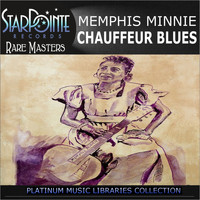 Memphis Minnie - Chauffuer Blues