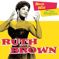 Ruth Brown - Rock & Roll + Miss Rhythm (Bonus Track Version)