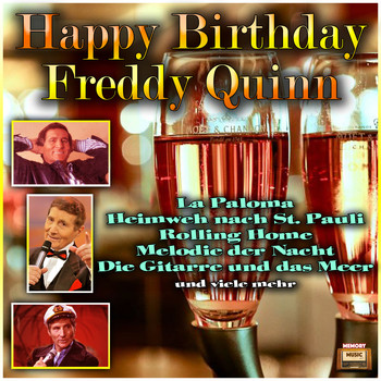 Freddy Quinn - Happy Birthday Freddy Quinn