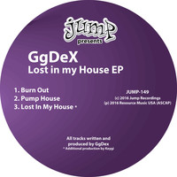 GgDex - Lost in My House EP