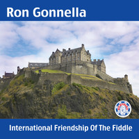 Ron Gonnella - International Friendship of the Fiddle