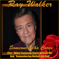 Ray Walker - Someone Who Cares