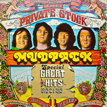 Mud - The Private Stock Mudpack: Special Great Hits Recipe