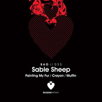 Sable Sheep - Painting My Fur Ep