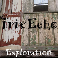 Irie Echo - Exploration