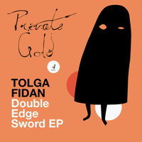 Tolga Fidan - Double Edge Sword