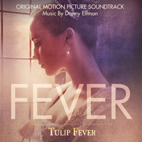 Danny Elfman - Tulip Fever (Original Motion Picture Soundtrack)